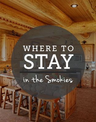 Where to Stay in the Smokies