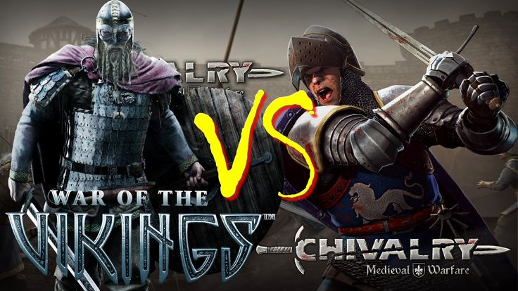 Chivalry Medieval Warfare VS War of the Vikings!