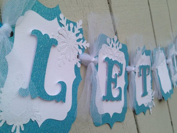 """Let it go"" Frozen birthday party banner decoration.  Frozen Party Ideas."
