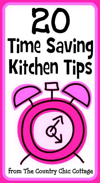 Meals In Minutes -- Time Saving Kitchen Tips ~ * THE COUNTRY CHIC COTTAGE (DIY, Home Decor, Crafts, Farmhouse)