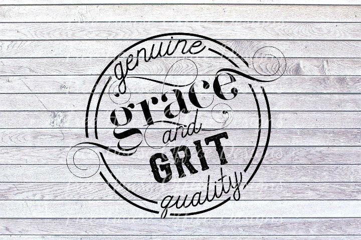 Grace And Grit Svg Dxf Png Jpeg Grit And Grace Svg Etsy Grit And Grace Faith Svg Grit