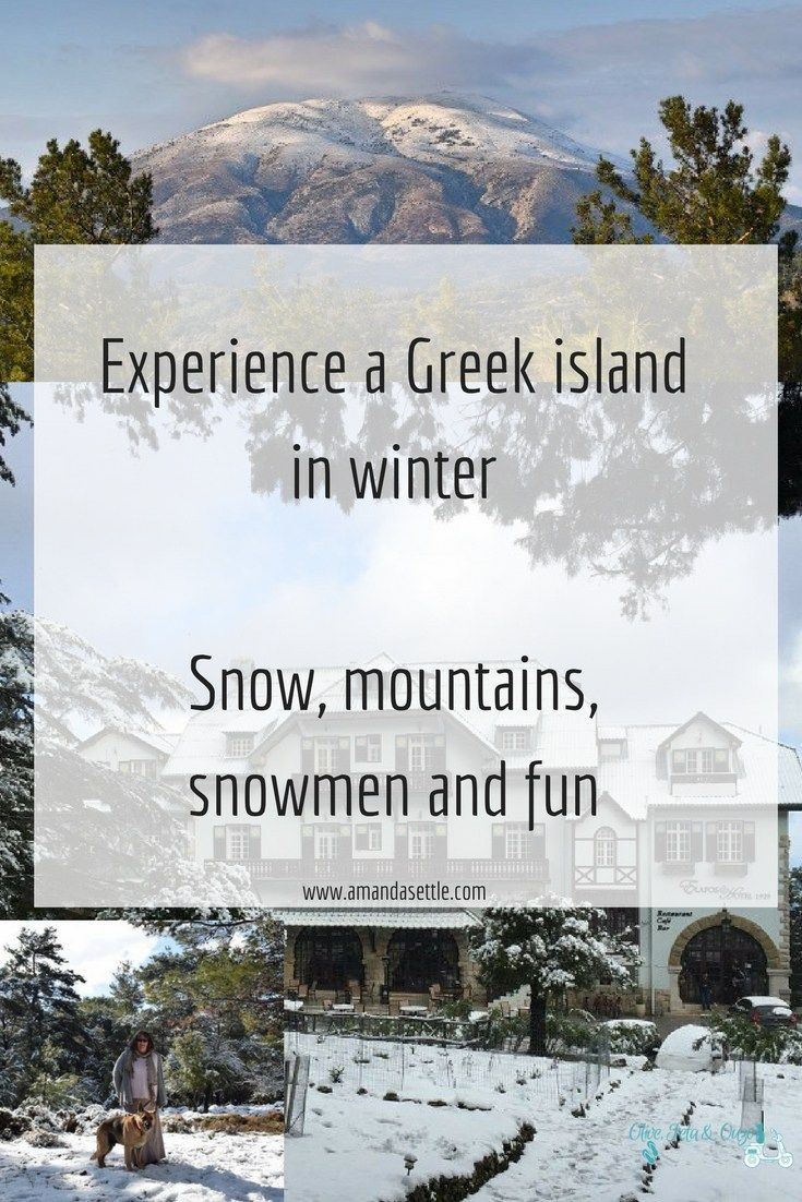 Experience a Greek island in winter. Snow, mountains, snowmen and fun