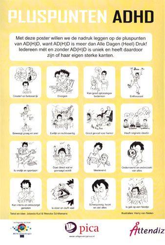 Waarom altijd de negatieve elementen van een gedrags- of ontwikkelingsstoornis zien. Deze leerlingen hebben ook hun talenten. Op deze poster zijn de talenten van iemand met ADHD te zien.