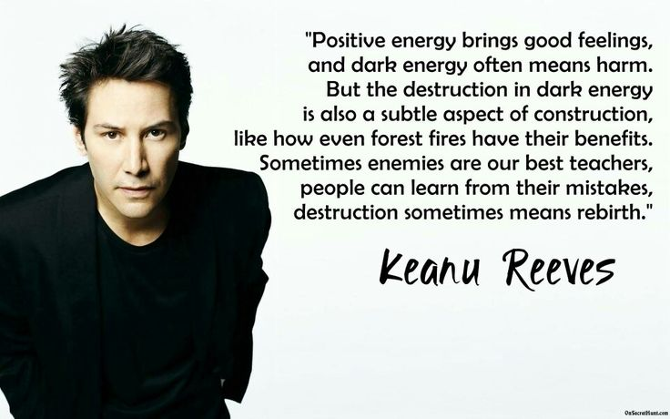 Keanu Reeves...YES! I needed this today...I have these mean people at work...I guess they feel threatened or something...by Friday I feel pretty chewed up...I do not stoop to their level and strive to overcome and stay... I am a nice person and they can be the ugly ones...
