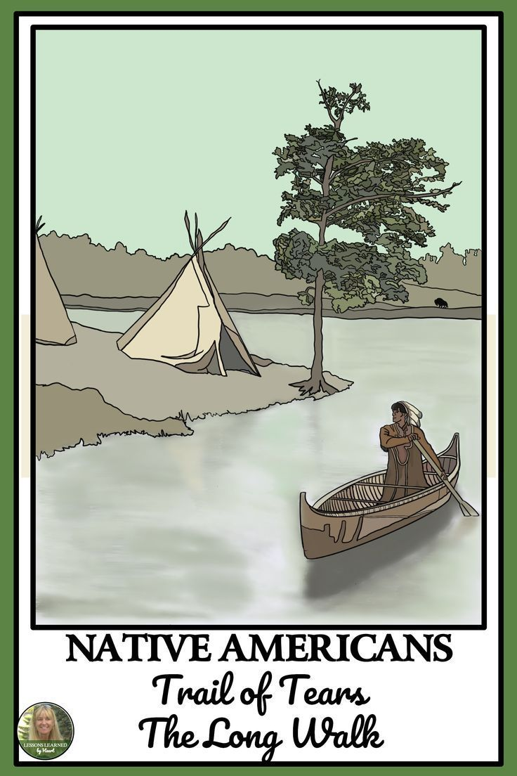 Native Americans Trail Of Tears The Long Walk Reading Passages Activities Trail Of Tears Reading Passages Native American