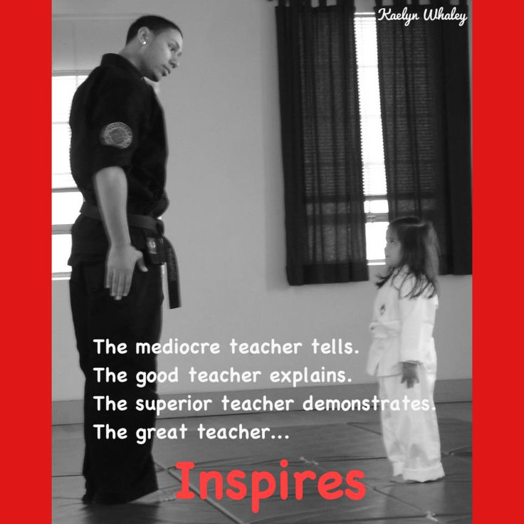 Un maestro mediocre dice. Un buen maestro explica. Un maestro superior demuestra . Un gran maestro inspira.