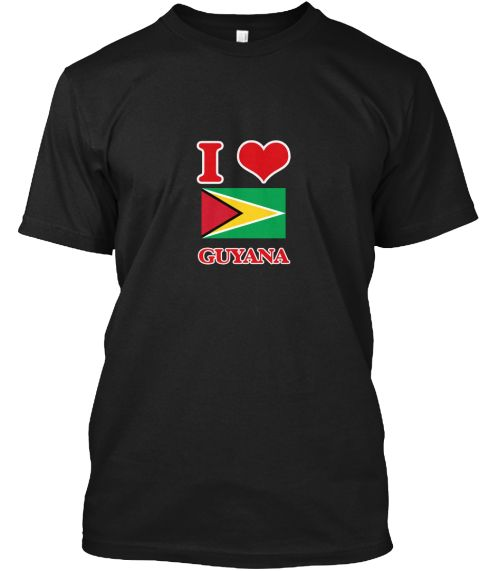 I Love Guyana Black T-Shirt Front - This is the perfect gift for someone who loves Guyana. Thank you for visiting my page (Related terms: I Heart Guyana,Guyana,Guyanese,Guyana Travel,I Love My Country,Guyana Flag, Guyana Map,Guyana Langua #Guyana, #Guyanashirts...)