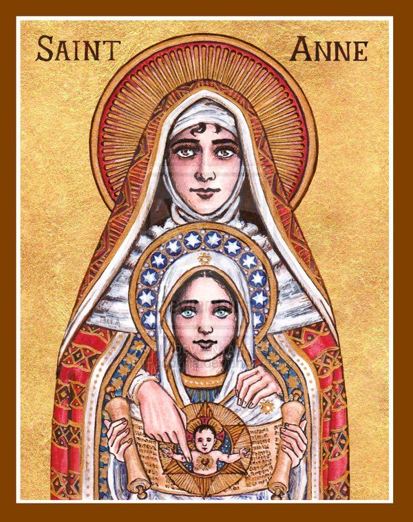 St. Anne - what more can be said? St. Anne is the mother of the Blessed Mother Mary (Jesus' mother).