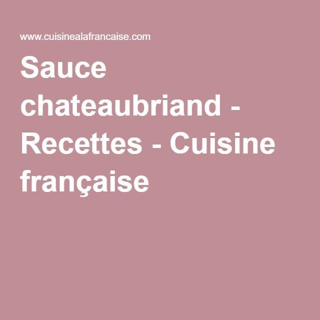 Sauce chateaubriand - Recettes - Cuisine française