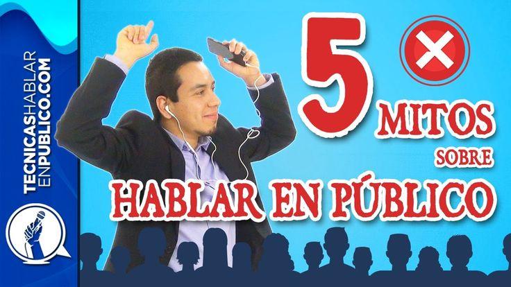 5 Mitos Sobre Hablar en Público y Cómo Vencerlos | Curso de Oratoria, Ha...