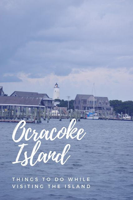 What to Do on Ocracoke Island | I'm Fixin' To