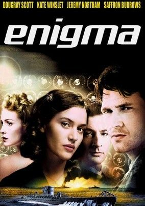 Enigma (2001) During the early days of World War II, the Nazis change the Enigma Code that commandeers their fleet of U-boats -- and now it's up to brilliant code breaker Tom Jericho (Dougray Scott) to crack the new encryption. As if that alone weren't trouble enough, he suspects a German agent may have infiltrated the British code-breaking team. Dougray Scott, Kate Winslet, Saffron Burrows...14b