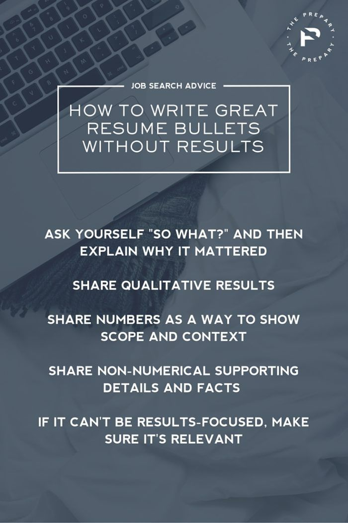 How To Write Great Resume Bullets Without Results Or