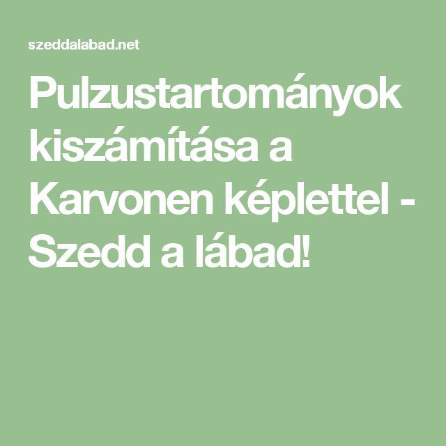 Pulzustartományok kiszámítása a Karvonen képlettel - Szedd a lábad!