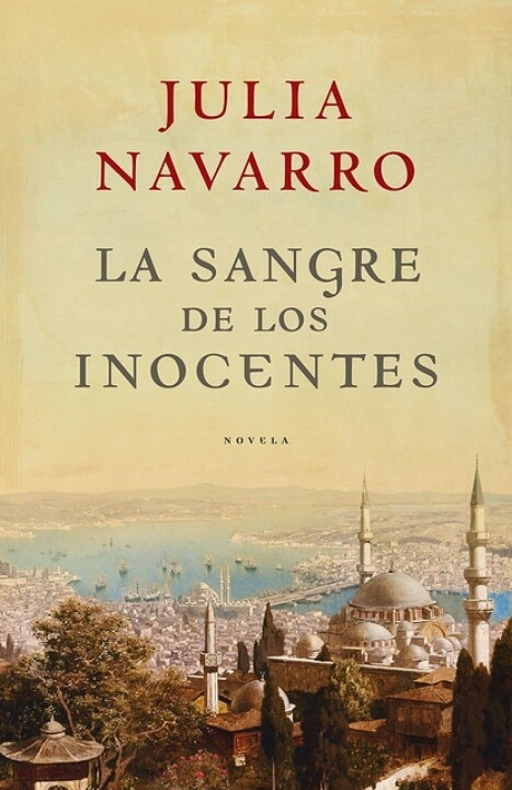 Julia Navarro la sangre de los inocentes