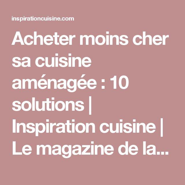 25+ best ideas about cuisine équipée pas cher on pinterest ... - Ou Acheter Une Cuisine Equipee Pas Cher