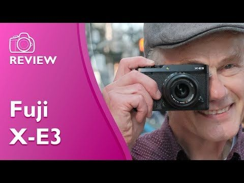 (2) Fuji X-E3 detailed and extensive hands on review (4K) - YouTube