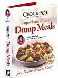 Crock-pot 5-ingredient Dump Meals Cookbook by Cathy Mitchell http://www.amazon.com/dp/B0102O7D7G/ref=cm_sw_r_pi_dp_0dfVvb1YPCJZ9
