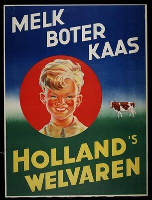 Dutch ad for milk, butter and cheese / melk, boter, kaas
