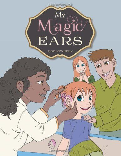My Magic Ears, http://www.amazon.com/dp/1491843306/ref=cm_sw_r_pi_awdm_I7GQtb1YS1731