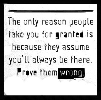 Imágenes De Dont Take A Person For Granted Quotes