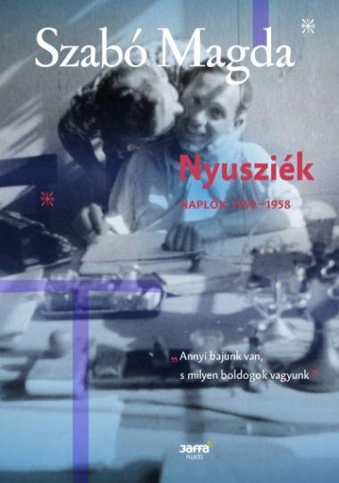 Feltárul Szabó Magda eddig kevésbé ismert szenvedélyes oldala - Magyar Nemzet