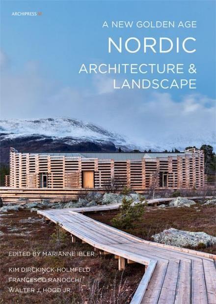 Læs om Nordic architecture & landscape - a new golden age. Udgivet af Archipress M. Bogens ISBN er 9788791872129, køb den her