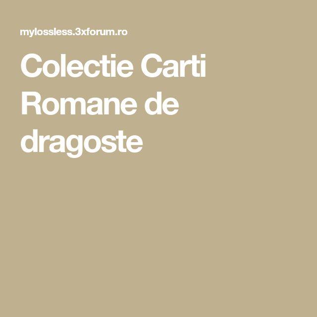 Colectie Carti Romane de dragoste