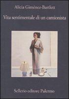 Vita sentimentale di un camionista - Alicia Gimenez-Bartlett - 91 recensioni su Anobii