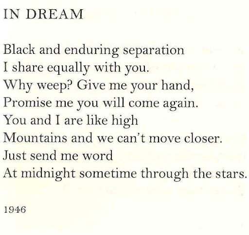 """Just send me word - At midnight sometime through the stars."" - Anna Akhmatova,"" In Dream""."