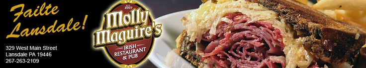 Molly Maguire's Irish Restaurant & Pub Lansdale & Phoenixville, PA