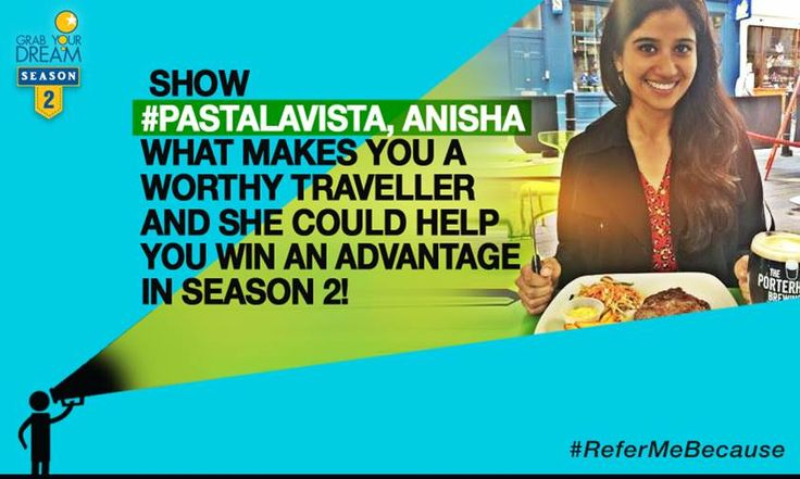 Food blogger, Anisha, grabbed her dream of visiting the world's best food destinations.  Now she's here to help you Grab Your Dream. Show her why you deserve to be a winner and you could bag an advantage in Season 2! T&C: http://cnk.com/T&CReferMeBecause