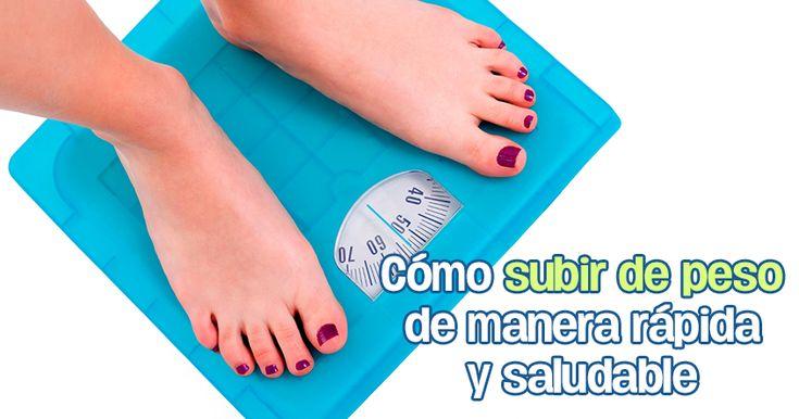 Cómo ganar peso de forma rápida y saludable