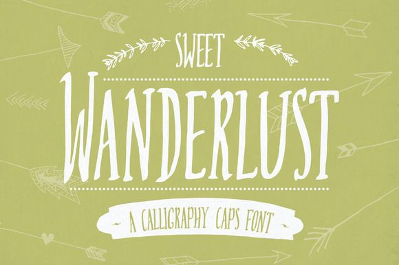 Sweet Wanderlust Font by The Pen & Brush on Creative Market