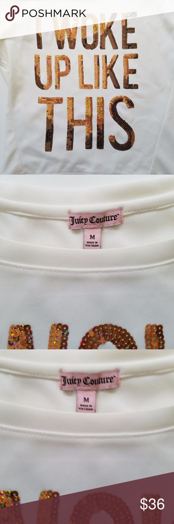 Juicy Couture I Woke Up Like This pullover sequin NWT! Size medium Juicy Couture Tops Sweatshirts & Hoodies
