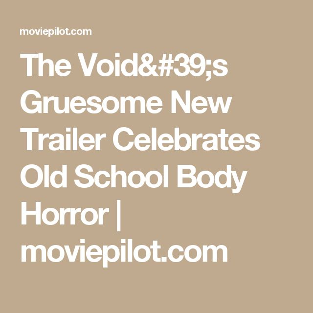 The Void's Gruesome New Trailer Celebrates Old School Body Horror | moviepilot.com