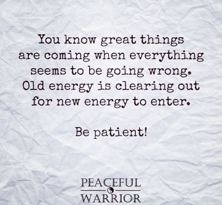 Great things are coming when everything seems to b…