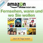 Amazon Instant Video Produkttest - 30 Tage kostenlos testen
