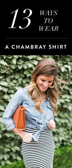 @Brightonkeller // How to wear a chambray shirt // denim shirt outfits