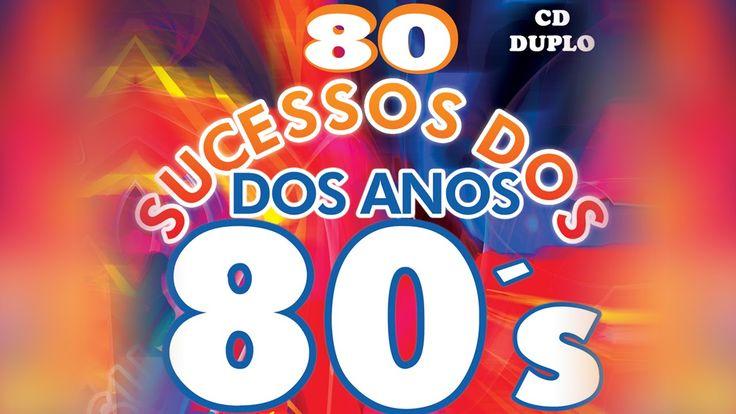 80 Sucessos dos Anos 80.................................... FOI BOM DEMAIS. . . MUITO BOM ....~; ~;