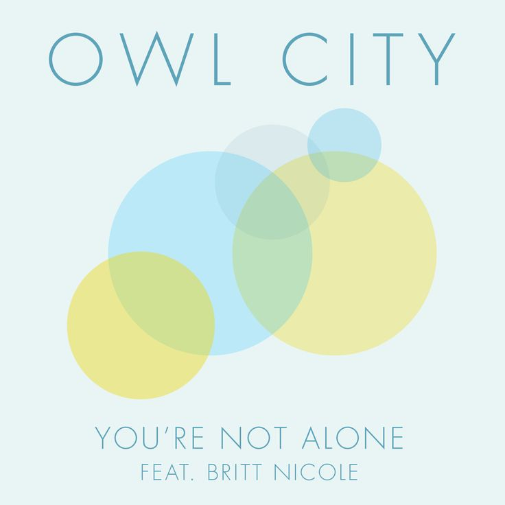 """Owl City """"You're Not Alone"""""""
