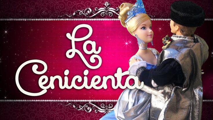 La Cenicienta - Cuentos de hadas - Princesas de Disney - Videos de Barbi...