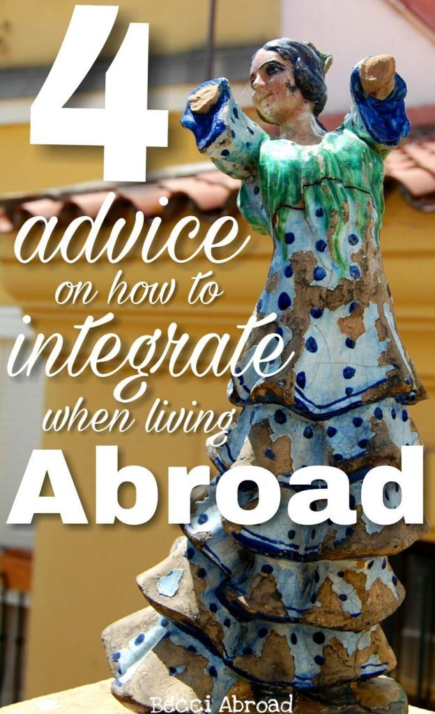 Worried about not fitting in? I share my best tips on how integrating abroad after having lived in four different countries - Becci Abroad