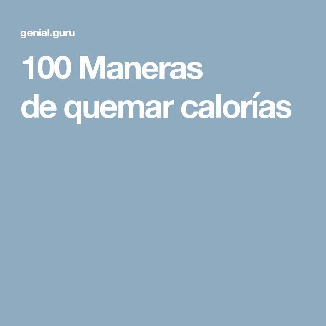 100 Maneras dequemar calorías
