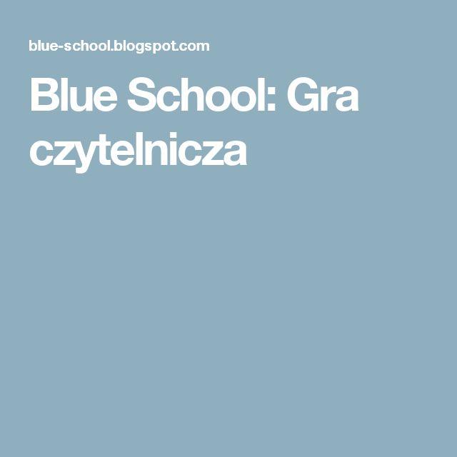 Blue School: Gra czytelnicza
