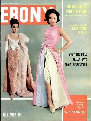 "July 1962 -on the cover: What the Bible Really Says about Segregation and Diahann Carroll stars in ""No Strings"""