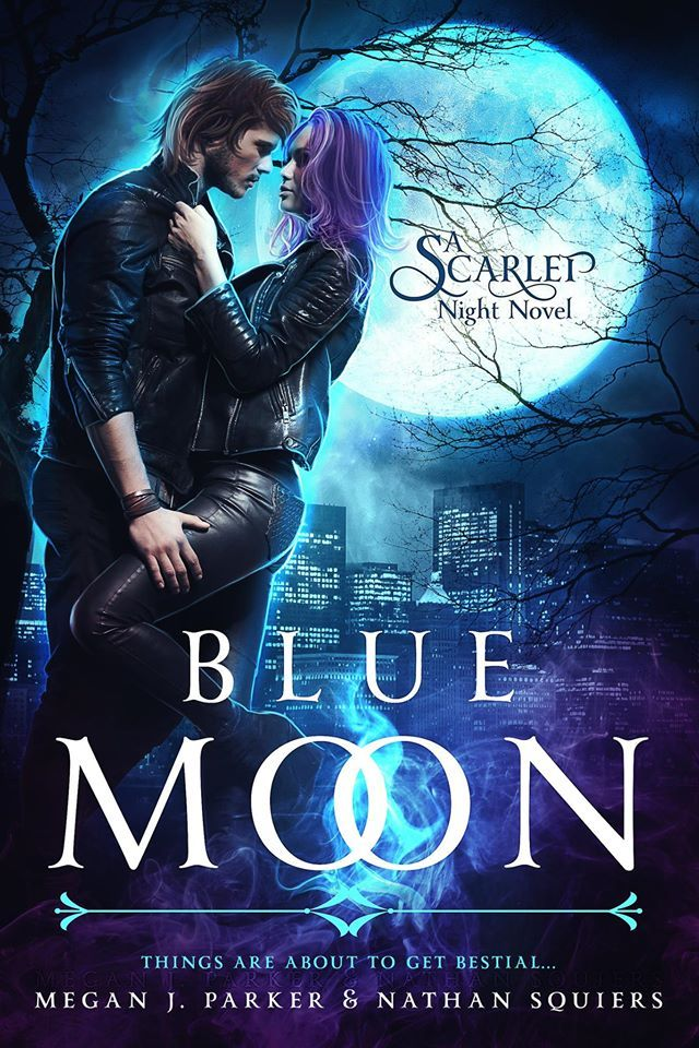 ★☆★☆ COVER REVEAL★☆★☆  Title: Blue Moon  Series: Scarlet Night  Authors: Megan J Parker-Squiers & Nathan Squiers  Release Date: April 2016  Designer: Rebecca Frank Art
