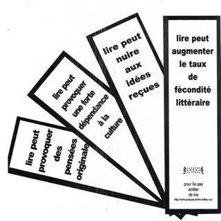 Avertissements : - Lire peut provoquer des pensées originales. - Lire peut provoquer une forte dépendance à la culture. - Lire peut nuire aux idées reçues. - Lire peut augmenter le taux de fécondité littéraire.