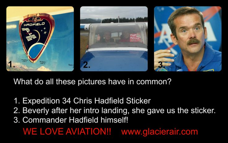 We greatly admire Commander Hadfield! Such an inspiration for aviators...