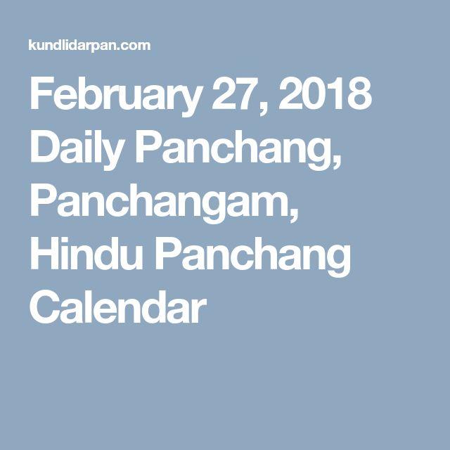 February 27, 2018 Daily Panchang, Panchangam, Hindu Panchang Calendar